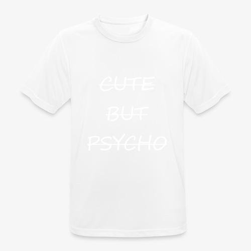 CUTE BUT PSYCHO - Männer T-Shirt atmungsaktiv