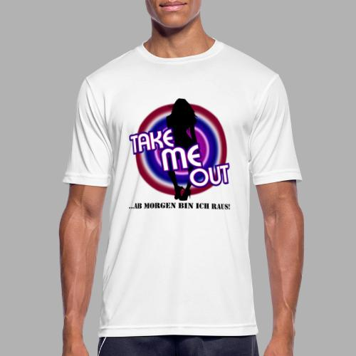 Take me out_Sie_Var. 2 - Männer T-Shirt atmungsaktiv