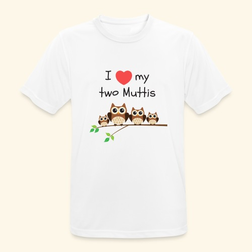 I love my two Muttis - T-shirt respirant Homme