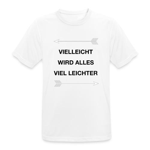 life - Männer T-Shirt atmungsaktiv