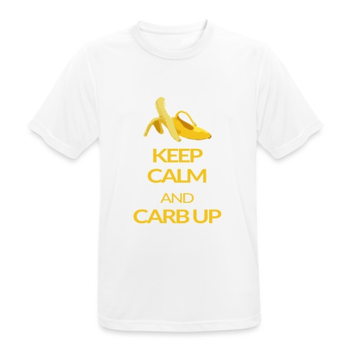 KEEP CALM and CARB UP - Männer T-Shirt atmungsaktiv