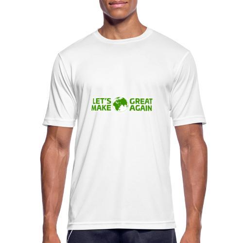 LetsMakeEarthGreatAgain - Andningsaktiv T-shirt herr