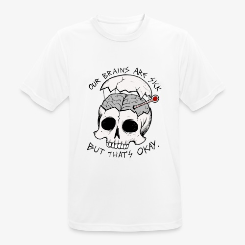 Sick brain - mannen T-shirt ademend