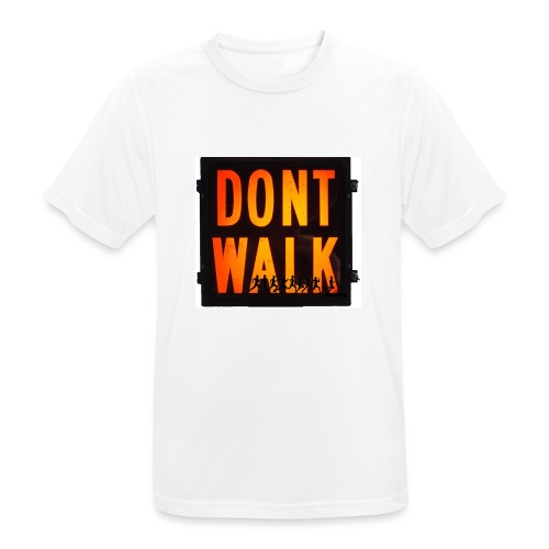 Don't Walk - Men's Breathable T-Shirt