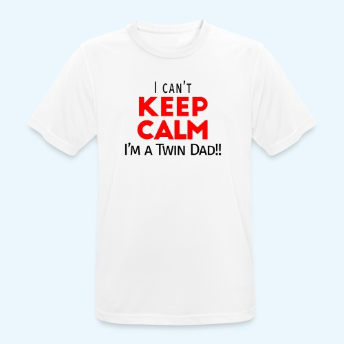 I Can't Keep Calm (Dad's Only!) - mannen T-shirt ademend
