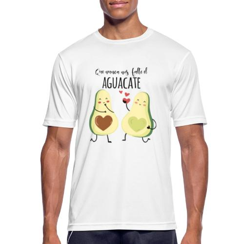 Que no nos falte el aguacate - Camiseta hombre transpirable