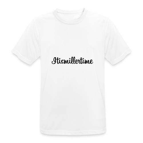 Itismillertime - Männer T-Shirt atmungsaktiv