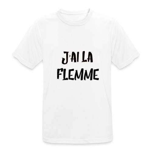 J'ai la FLEMME - T-shirt respirant Homme