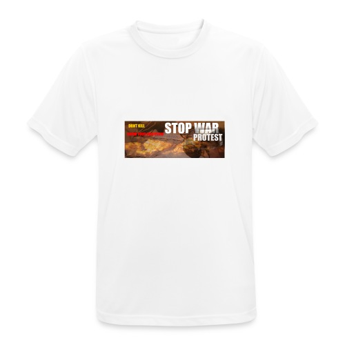 STOP WAR PROTEST - Men's Breathable T-Shirt