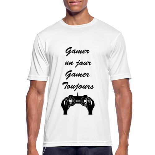 Gamer un jour, Gamer toujours - T-shirt respirant Homme
