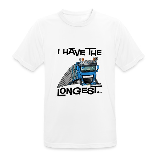 0700 D Truck I have the longest loads (FRONT+BACK) - Mannen T-shirt ademend
