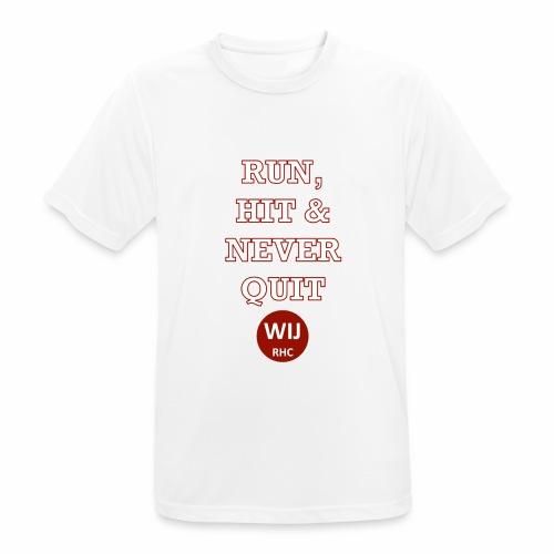 Run Hit never Quit - mannen T-shirt ademend