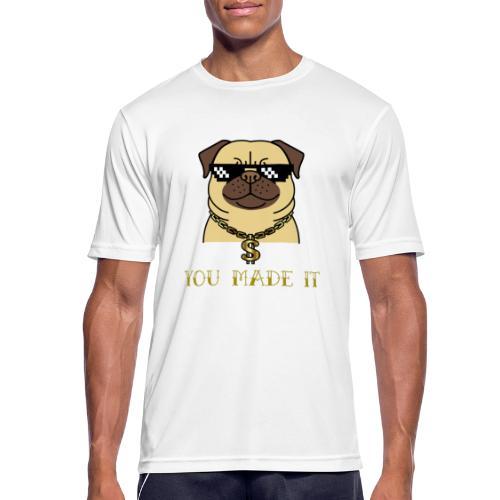 you made it - Männer T-Shirt atmungsaktiv