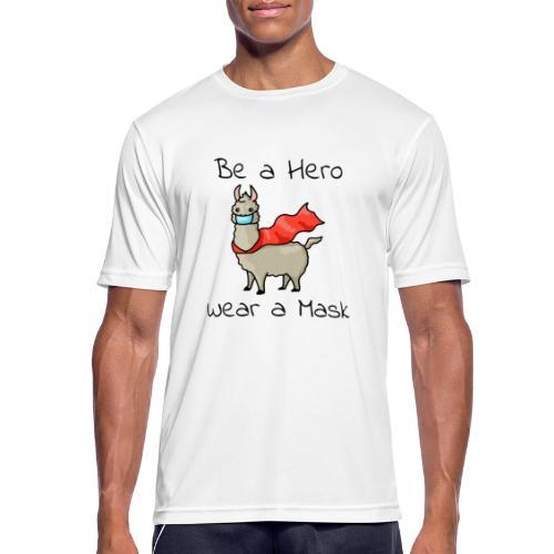Sei ein Held, trag eine Maske! - Männer T-Shirt atmungsaktiv