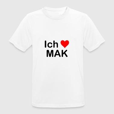 Ich liebe MAK - Marktredwitz | Heimat | Geschenk - Männer T-Shirt atmungsaktiv