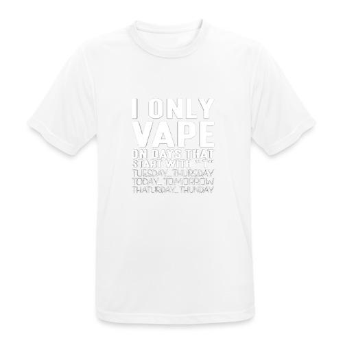 Only vape on.. - Men's Breathable T-Shirt