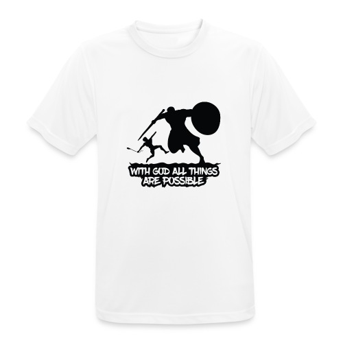 WITH GOD ALL THINGS ARE POSSIBLE - T-Shirt - Männer T-Shirt atmungsaktiv