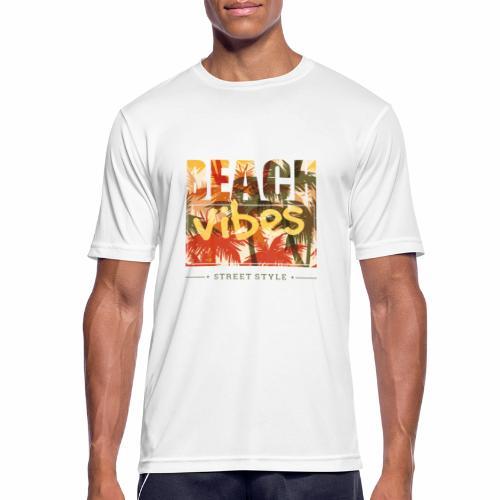 beach vibes street style - Männer T-Shirt atmungsaktiv