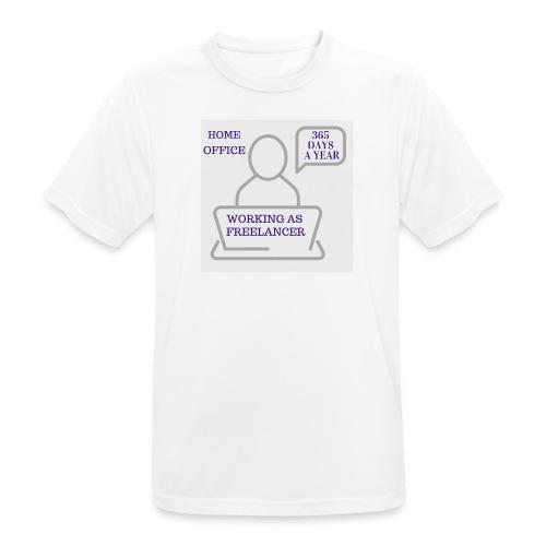 Freelancer working in Home Office 365 days a year - Männer T-Shirt atmungsaktiv