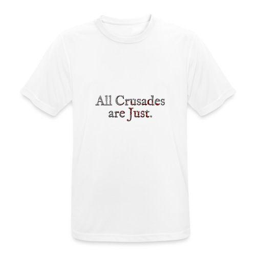 All Crusades Are Just. Alt.2 - Men's Breathable T-Shirt