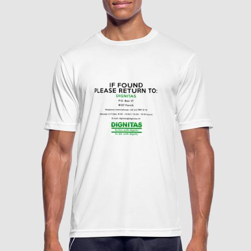 Dignitas - If found please return joke design - Men's Breathable T-Shirt