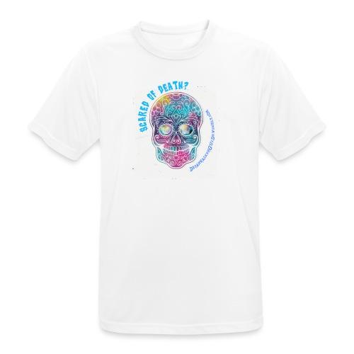 Scared of death? - Maglietta da uomo traspirante