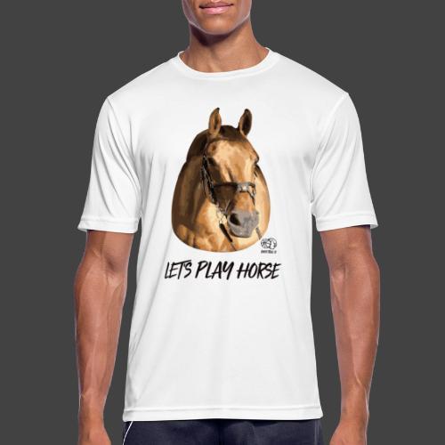 LET'S PLAY HORSE - Männer T-Shirt atmungsaktiv