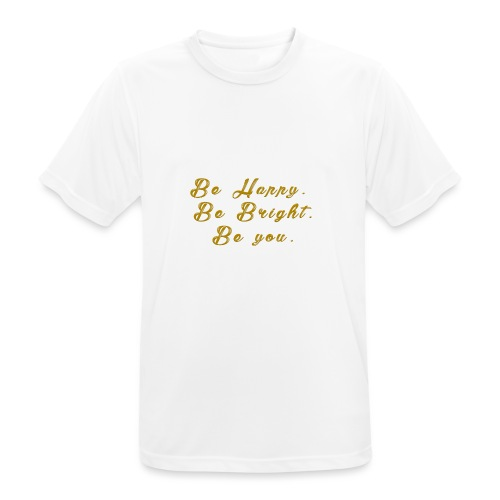 Be happy - Andningsaktiv T-shirt herr