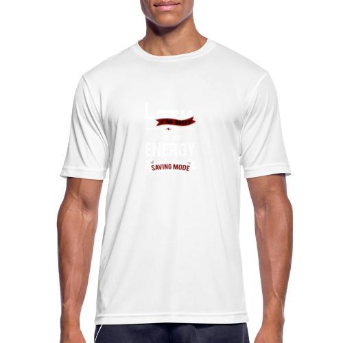 saving mode, I'm not Lazy - Männer T-Shirt atmungsaktiv