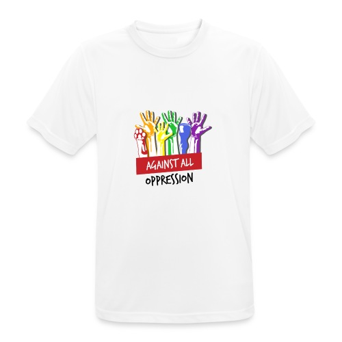 Against All Oppression - Mannen T-shirt ademend