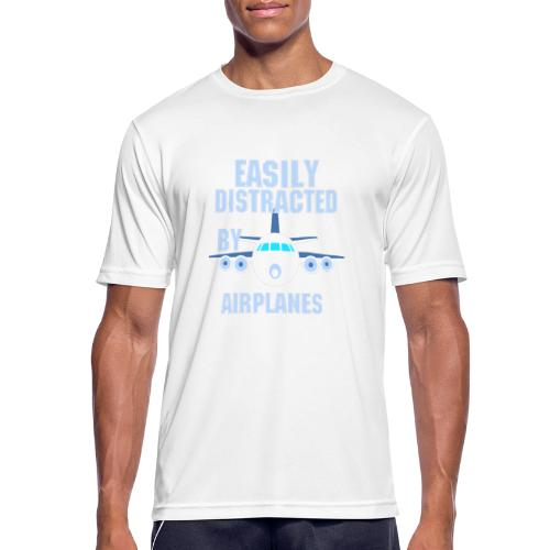 Easily distracted by airplanes - Aviation, flying - T-shirt respirant Homme