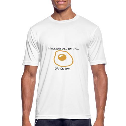 CRACK DAT - Men's Breathable T-Shirt