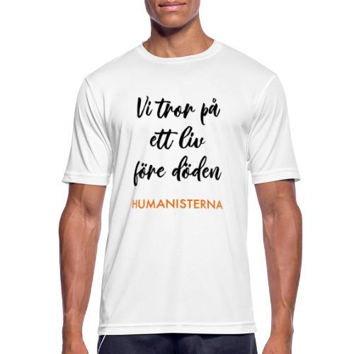 Vi tror på ett liv före döden - Andningsaktiv T-shirt herr