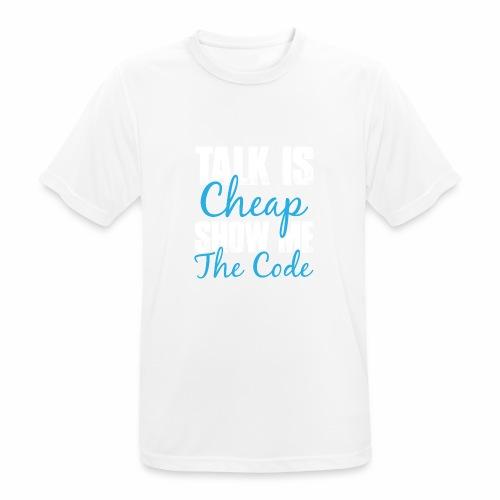 Talk is Cheap - Männer T-Shirt atmungsaktiv