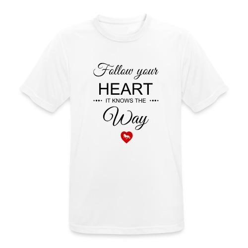follow your heartbesser - Männer T-Shirt atmungsaktiv