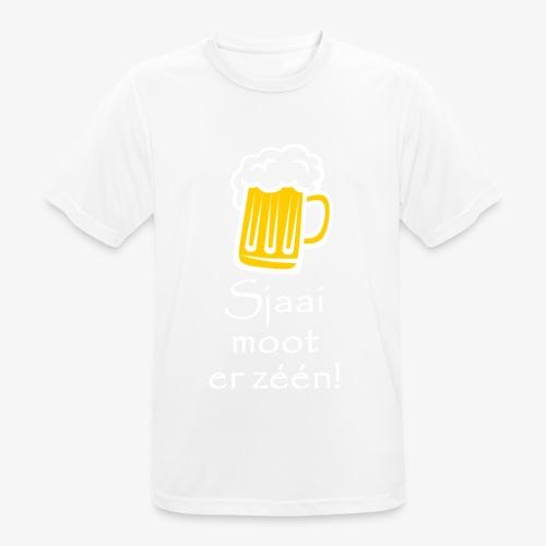 Sjaai moot er zéén - Mannen T-shirt ademend actief