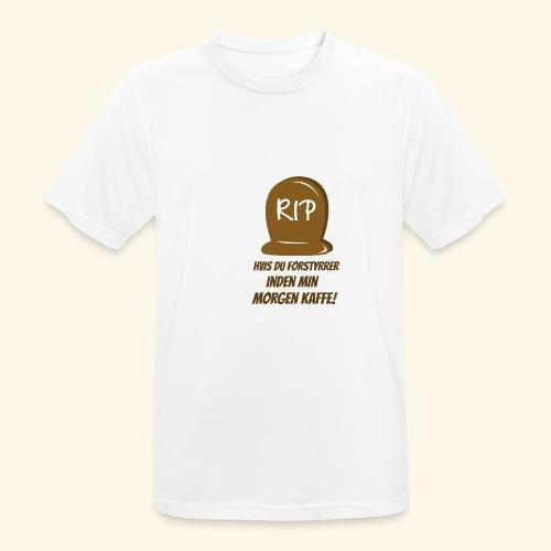 RIP, hvis du forstyrrer inden min morgen kaffe - Herre T-shirt svedtransporterende