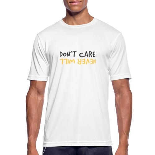 Don't Care, Never Will by Dougsteins - Men's Breathable T-Shirt