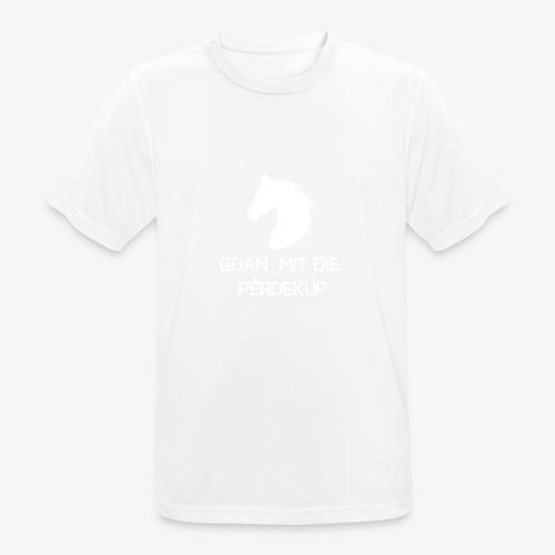 Goan mit die pèrdeküp - Mannen T-shirt ademend actief