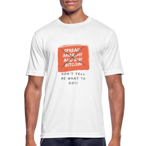 Spread Anarchy and buy BITCOIN.... - Camiseta hombre transpirable