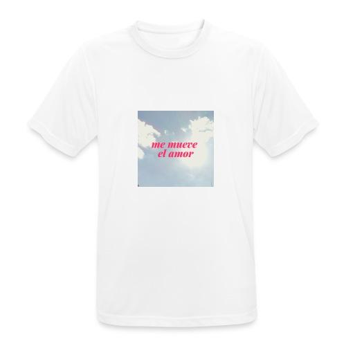 Me mueve el amor - Camiseta hombre transpirable