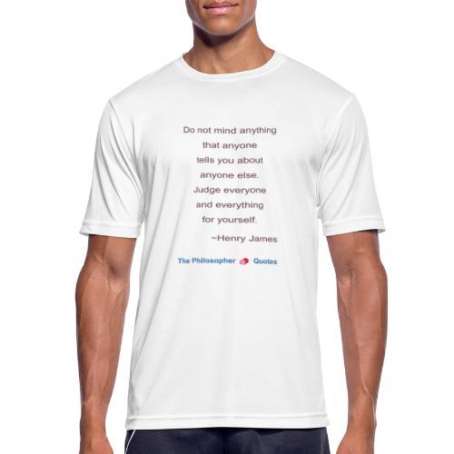 Henry James Judging Philosopher b - Mannen T-shirt ademend actief