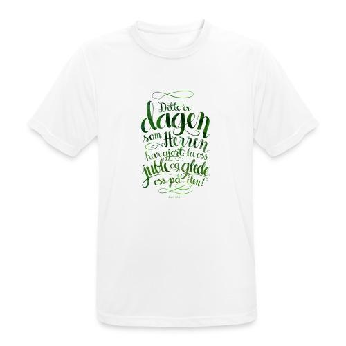 Dette er dagen - Pustende T-skjorte for menn