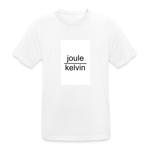 J/K unità di misura dell'ENTROPIA - Maglietta da uomo traspirante