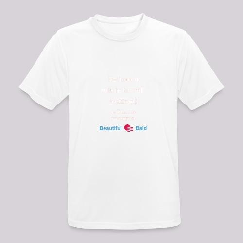 De haren uit je hoofd trekken w - Mannen T-shirt ademend actief