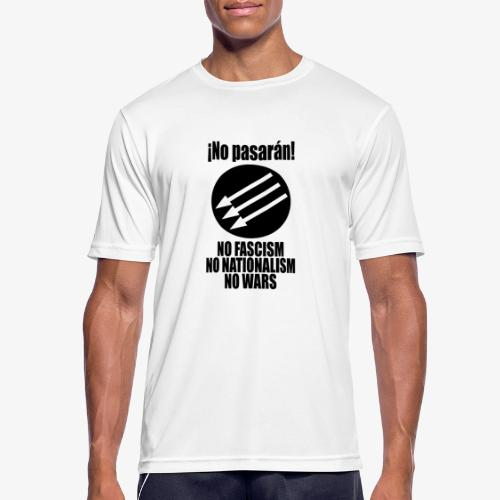 No pasaran! - No Fascism, No Nationalism, No Wars - Men's Breathable T-Shirt