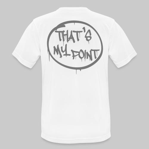 That's my point - Männer T-Shirt atmungsaktiv