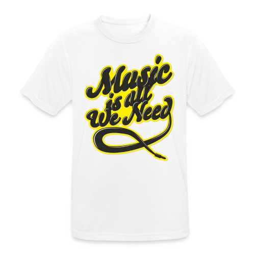 Music Is All We Need - Men's Breathable T-Shirt