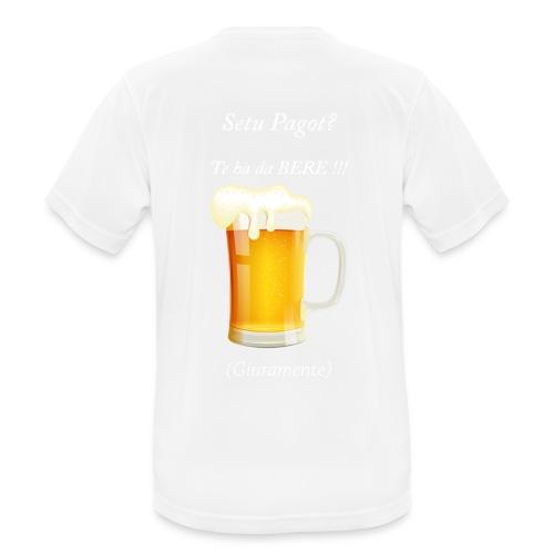 Setu pagot te ha da bere giuramente - Männer T-Shirt atmungsaktiv