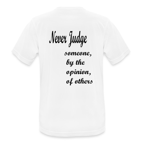 Never Judge - Men's Breathable T-Shirt